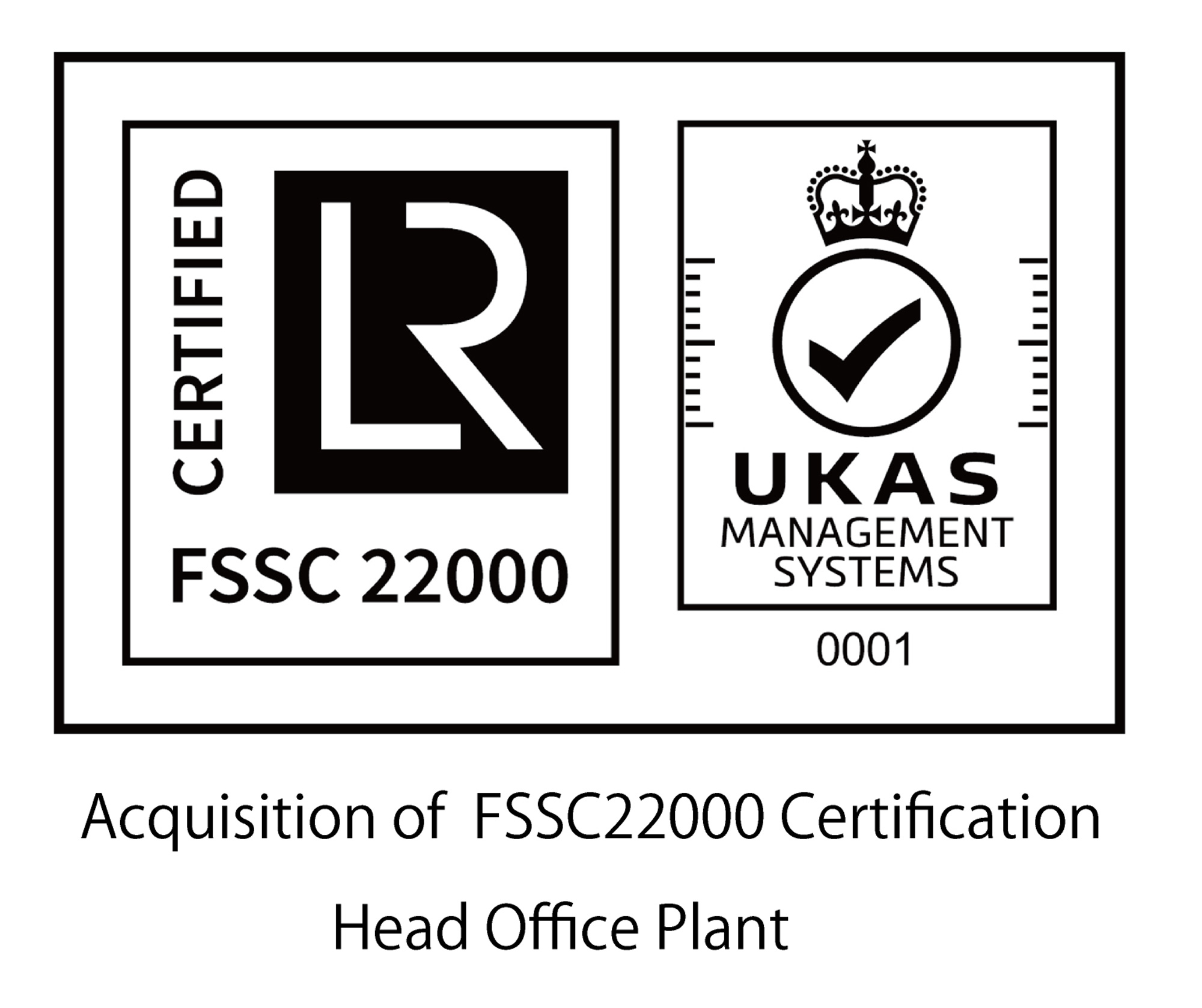 Acquisition of FSSC22000 Certification